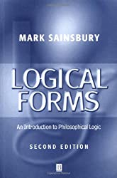 Logical Forms: An Introduction to Philosophical Logic