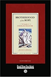 Brotherhood of the Rope (Easyread Comfort Edition): The Biography of Charles Houston