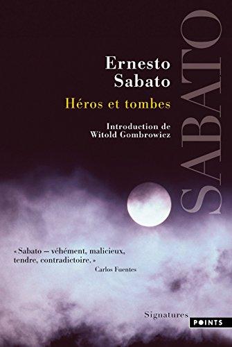 Héros et Tombes par Ernesto Sabato