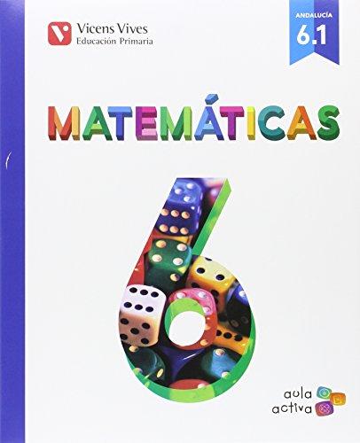 Matematicas 6 (61 - 62 - 63) aula activa andalucia: 000001