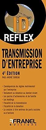 Transmission d'entreprise de Paul-André Soreau