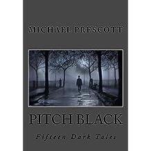 Pitch Black: Fifteen Dark Tales (English Edition)