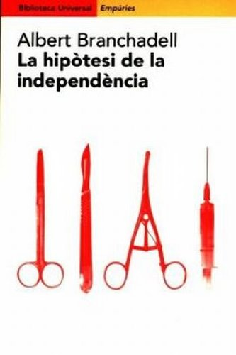 La hipòtesi de la independència (BIBLIOTECA UNIVERSAL EMPURIES)