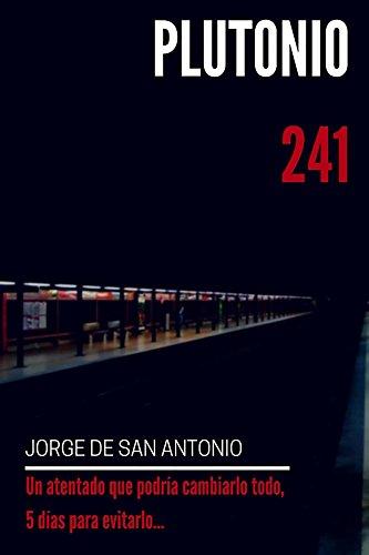 Plutonio 241 por Jorge De San Antonio