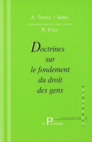 Doctrines sur le fondement du droit des gens par Robert Kolb