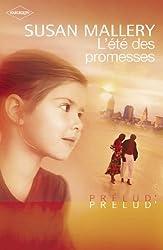 L'été des promesses (Harlequin Prélud') (Prelud' t. 134)