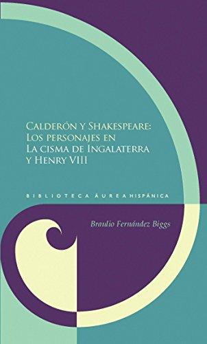 Calderón y Shakespeare: Los personajes en
