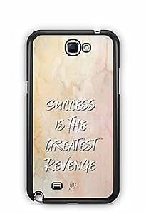 YuBingo Success is the Greatest Revenge Designer Mobile Case Back Cover for Samsung Galaxy Note 2
