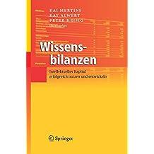 Wissensbilanzen: Intellektuelles Kapital erfolgreich nutzen und entwickeln