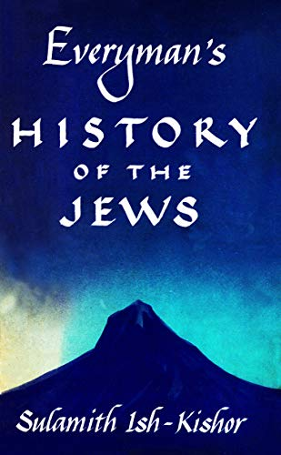 Everyman's History of the Jews (English Edition)