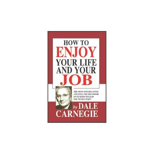 How To Win Enjoy Your Life & Your Job