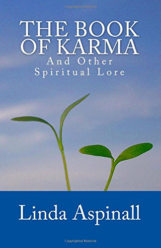 The Book Of Karma: And Other Spiritual Lore