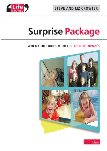 Surprise Package: When God Turns Your Life Upside Downs (Life Stories) (Life Stories (Day One Publications))