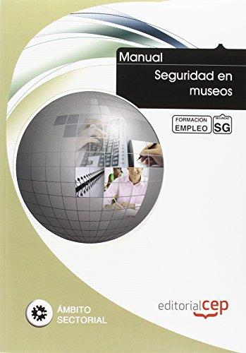 Descargar Libro Manual Seguridad en museos. Formación para el empleo (Formacion Empleo Sectorial) de ICB Editores