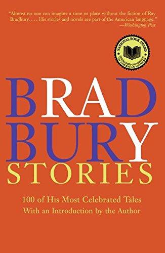 Bradbury Stories: 100 of His Most Celebrated Tales por Ray D Bradbury