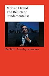 The Reluctant Fundamentalist : (Fremdsprachentexte)