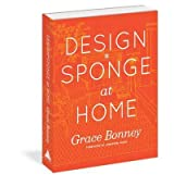 Design*Sponge Big Book of Ideas for the Home: A Guide to Inspiring Homes - and All the Tools You Need to Create Your Own (Artisan) (Hardback) - Common