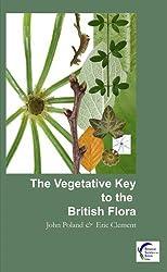The Vegetative Key to the British Flora by J. Poland (2009-04-28)