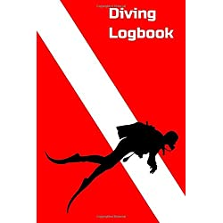 Diving Logbook: Certified Diver Gift Log Book for Men, Women & Kids. Track and Record Scuba Dives with date, time, location, depth, temperature etc.