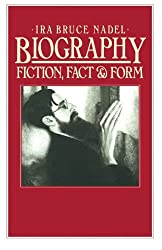 Biography: Fiction, Fact and Form