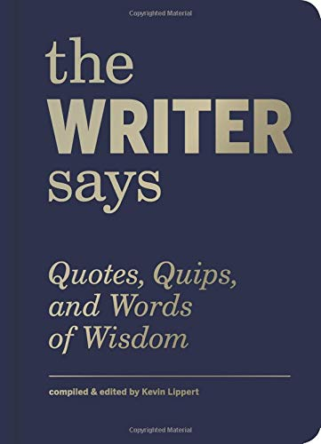 The Writer Says (Words of Wisdom) por Collectif