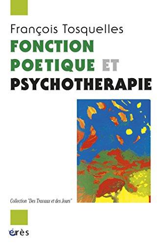 Fonction poétique et psychothérapie pdf, epub