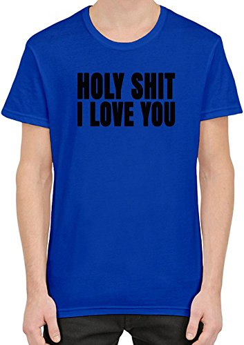 holy-shit-i-love-you-slogan-mens-t-shirt-xx-large