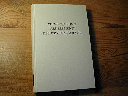Atemschulung als Element der Psychotherapie - Wege der Forsschung Band LXV