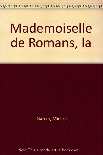 Mademoiselle de Romans, la