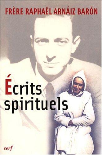Ecrits spirituels par Raphaël