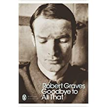 Goodbye to All That (Penguin Modern Classics) (English Edition)