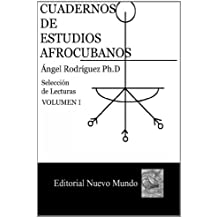Cuadernos de Estudios Afrocubanos.: Seleccion  de Lecturas. Volumen III: Volume 3