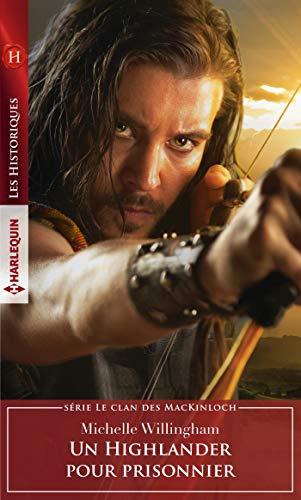 Un Highlander pour prisonnier