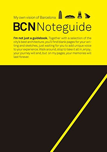 BCN Noteguide: My own vision of Barcelona