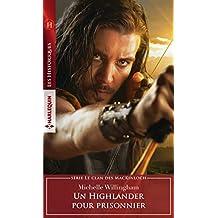 Un Highlander pour prisonnier (Les Historiques)
