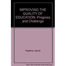 Improving Quality of Education for All: Progress and Challenge