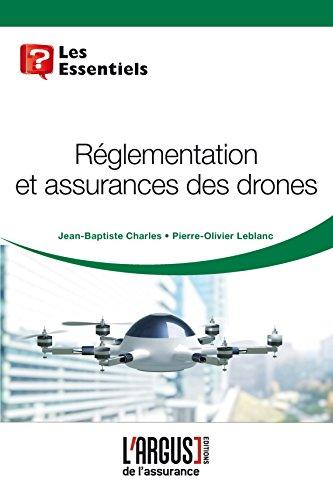 Règlementation et assurances des drones