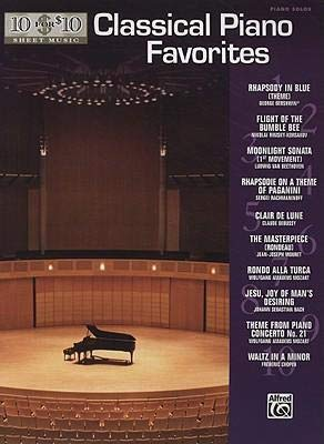 10 for 10 Sheet Music Classical Piano Favorites : Piano Solos(Paperback) - 2008 Edition (Alfred Sheet Music)