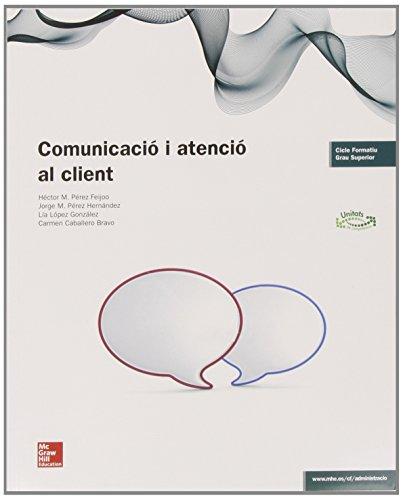 LA - COMUNICACIO I ATENCIO AL CLIENT por Héctor M. Pérez Feijoo