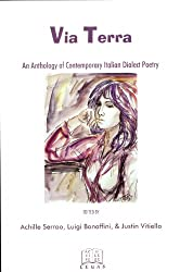 Via Terra: An Anthology of Contemporary Italian Dialect Poetry (Italian Poetry in Translation Book 6) (English Edition)
