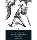 [(Jabberwocky and Other Nonsense: Collected Poems)] [Author: Lewis Carroll] published on (July, 2014)