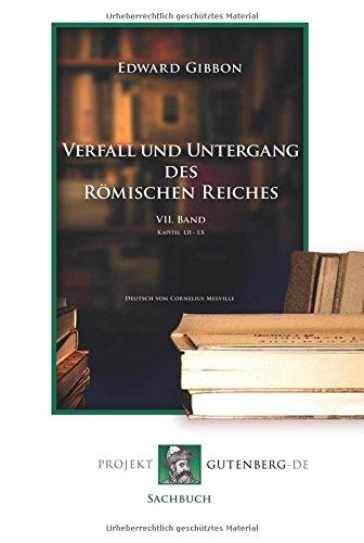 Verfall und Untergang des Römischen Reiches. 7. Band