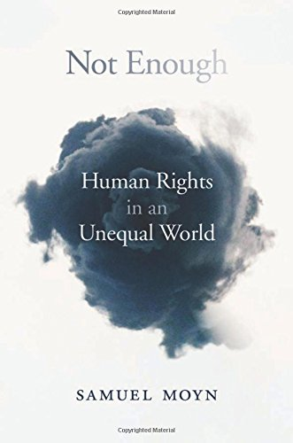 Not Enough: Human Rights in an Unequal World por Samuel Moyn