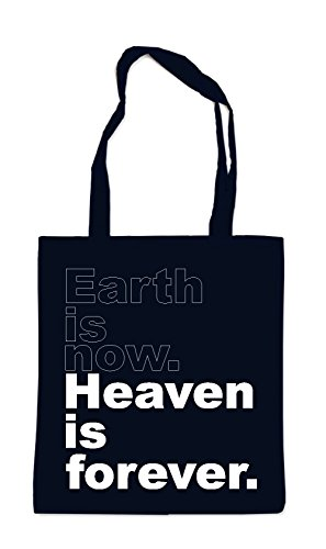Earth Is Now Heaven Is Forever Sac Noir