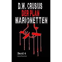 Der Plan (4): Marionetten (German Edition)
