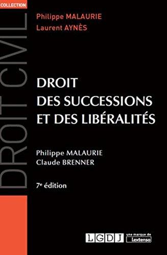 Droit des successions et des libéralités, 7ème Ed. par Philippe Malaurie