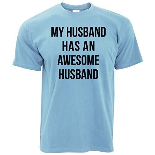 Joke Paare T-Shirt Mein Ehemann hat einen ehrfürchtigen Ehemann Sky Blue X-Large