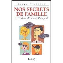 Nos secrets de famille