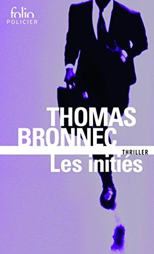 Les initiés par Thomas Bronnec
