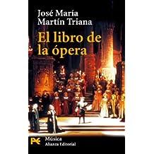 El libro de la ópera (El Libro De Bolsillo - Humanidades)